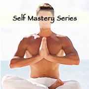 Self Mastery Series