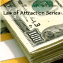 Law of Attraction Series