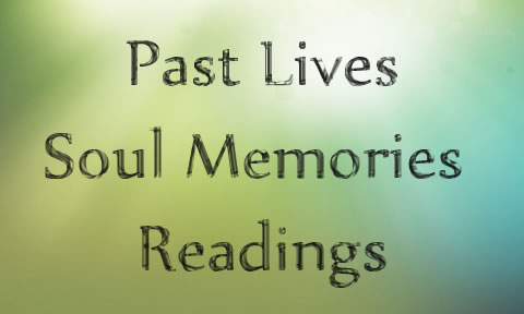 Past Lives Readings Soul Memories Session